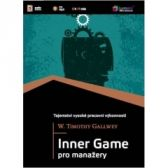 W. Timothy Gallwey: Inner Game pro manažery