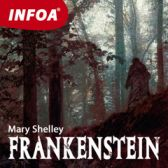 Mary Shelleyová: Frankenstein
