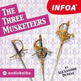 Alexander Dumas: The Three Musketeers