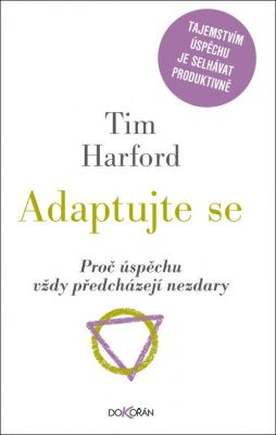 Tim Harford: Adaptujte se