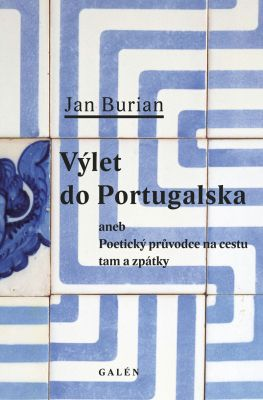 Jan Burian: Výlet do Portugalska
