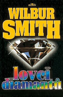 Wilbur Smith: Lovci diamantů