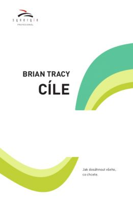 Brian Tracy: Cíle