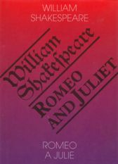 William Shakespeare: Romeo a Julie / Romeo and Juliet