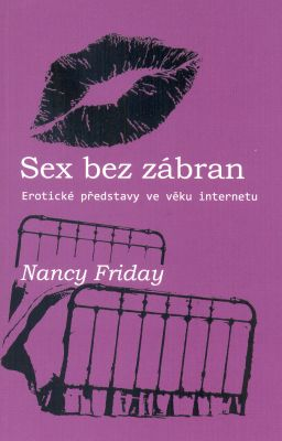 Nancy Friday: Sex bez zábran