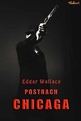 Edgar Wallace: Postrach Chicaga