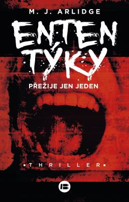 M.J. Arlidge: Ententýky