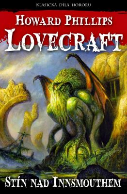 Howard Phillips Lovecraft: Stín nad Innsmouthem