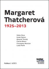 Christopher Monckton: Margaret Thatcherová 1925–2013