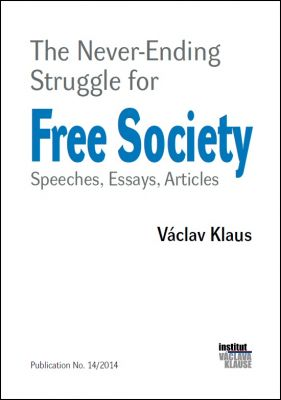 Václav Klaus: The Never-Ending Struggle for Free Society
