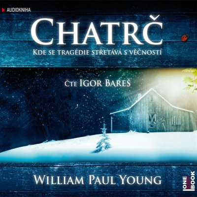 WM. Paul Young: Chatrč