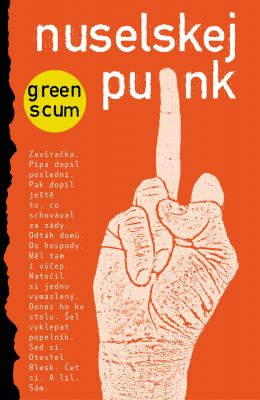 Green Scum: Nuselskej punk