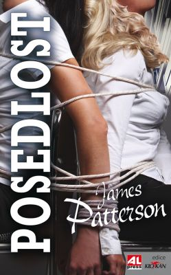James Patterson: Posedlost