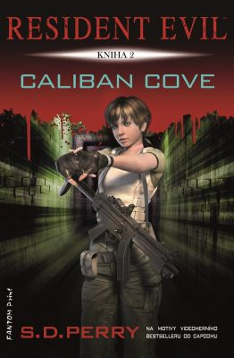 S. D. Perry: Caliban Cove