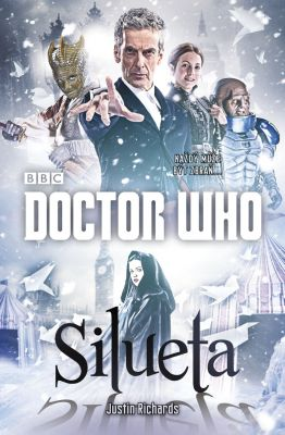 Justin Richards: Doctor Who: Silueta