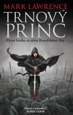 Mark Lawrence: Trnový princ