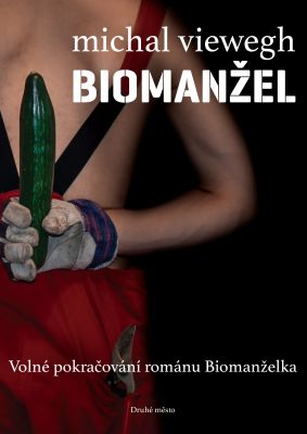 Michal Viewegh: Biomanžel