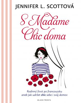 Jennifer L. Scottová: S Madame chic doma