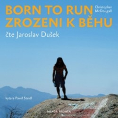 Alice Claytonová: Born to Run. Zrozeni k běhu