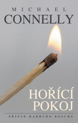 Michael Connelly: Hořící pokoj