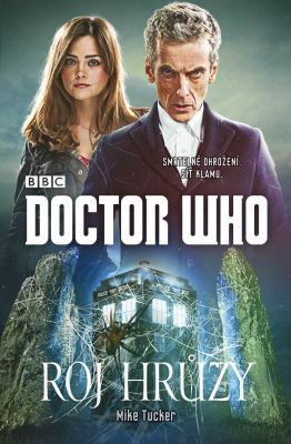 Mike Tucker: Doctor Who: Roj hrůzy
