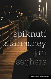 Jan Seghers: Spiknutí Starmoney