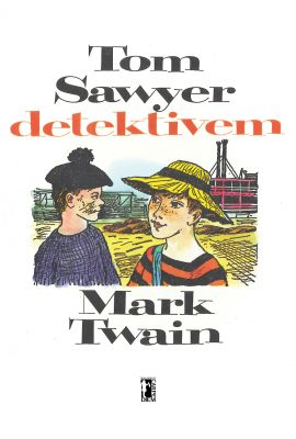 Mark Twain: Tom Sawyer detektivem