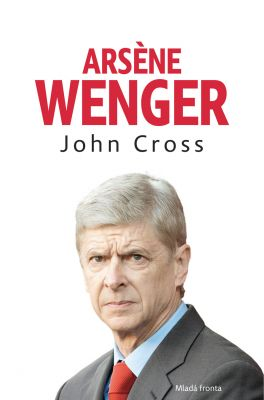 John R. Cross: Arsene Wenger