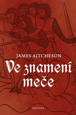 James Aitcheson: Ve znamení meče