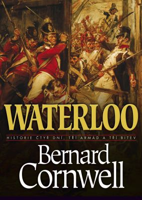 Bernard Cornwell: Waterloo