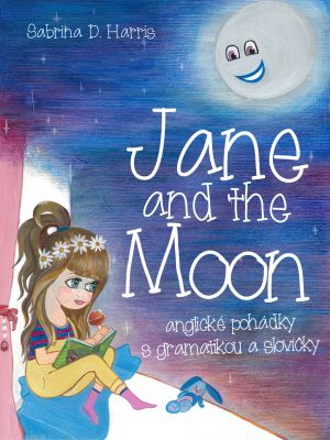Sabrina D. Harris: Jane and the Moon