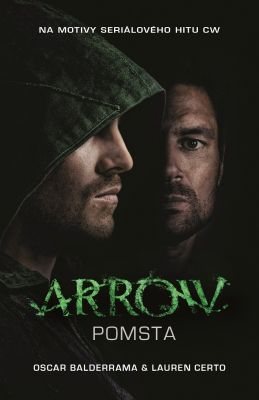 Lauren Certo: Arrow - Pomsta