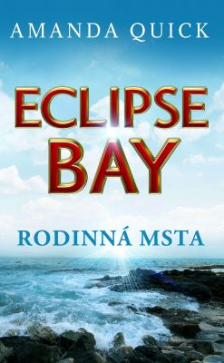 Amanda Quick: Eclipse Bay