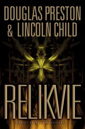 Lincoln Child: Relikvie