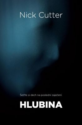 Nick Cutter: Hlubina