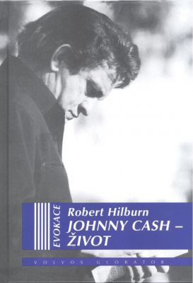 Robert Hilburn: Johnny Cash - Život