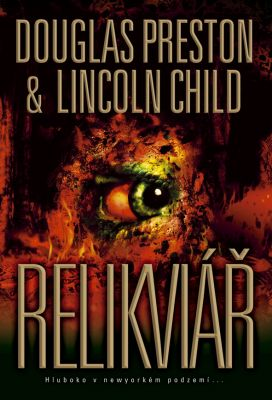 Lincoln Child: Relikviář