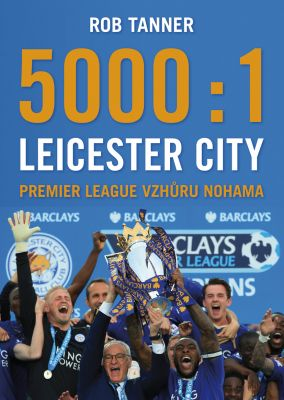 Rob Tanner: 5000 : 1 Leicester City