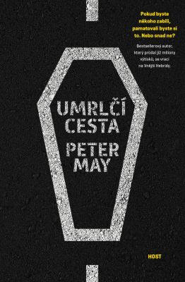 Peter May: Umrlčí cesta
