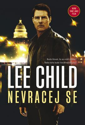 Lee Child: Nevracej se