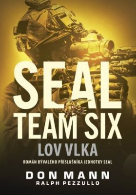 Ralph Pezzullo: SEAL team six: Lov vlka