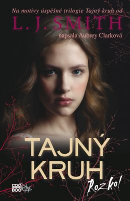 Lisa J. Smith: Tajný kruh - Rozkol