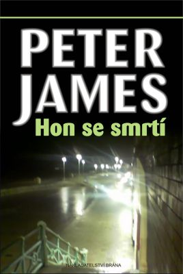 Peter James: Hon se smrtí