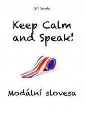 Jiří Janda: Keep Calm and Speak! Modální slovesa