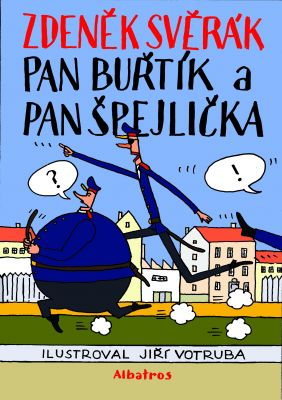 Pan Buřtík a pan Špejlička