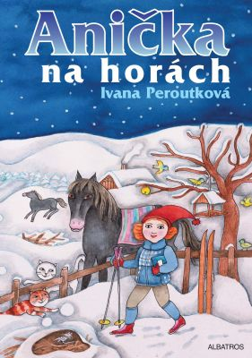 Eva Mastníková: Anička na horách