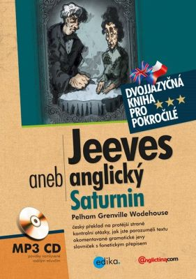Grenville Wodehouse Pelham: Jeeves aneb anglický Saturnin