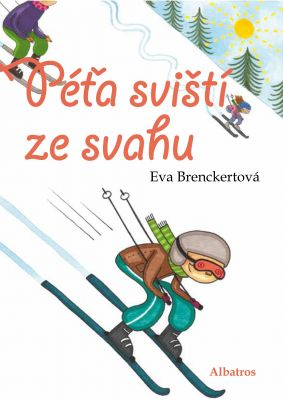 Eva Brenckertová: Péťa sviští ze svahu