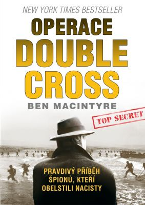 Ben Macintyre: Operace Double Cross