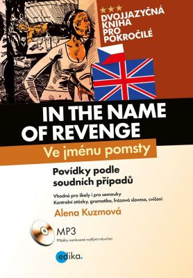 Alena Kuzmová: Ve jménu pomsty - In the Name of Revenge